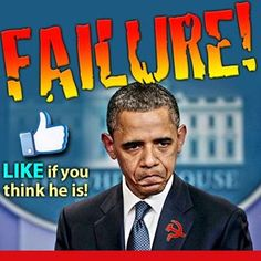 Do you think Obama is a FAILURE as President? YES or NO?