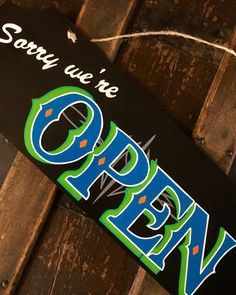 Open sign and Closed sign Hand painted with by VanePinstriping