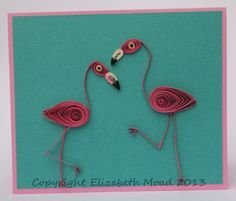 Quilled flamingoes from the book Birds Bugs and Butterflies