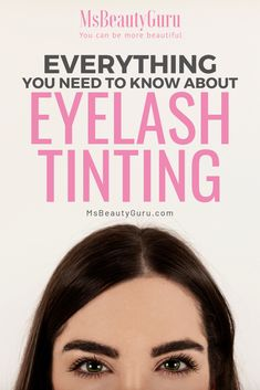 Eyelash Tinting is a semi-permanent alternative to mascara. It is easier and yet have the same effects. It retains its look without smudging. Learn why women are all choosing to tint their eyelash. Eyebrow And Eyelash Tint, Eyelash Tinting, Eyebrow Tinting, Eyelash Serum, Eyelash Growth, Eyebrow Pencil, M&s Beauty, Semi Permanent Eyelashes, Mascara Review