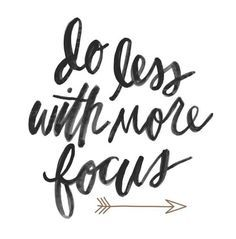 """Do less, receive more."" - Monday Mantra"