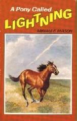 A Pony Called Lightning by Miriam E. Mason, il. C.W. Anderson