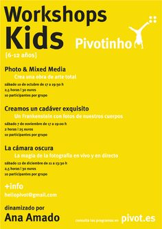 PIVOTINHO [PIVOT SCHOOL]. Talleres KIDS [6-12 años]. Sábados otoñales para explorar la fotografía de forma creativa. Dinamizado por Ana Amado (@aamadopazos).