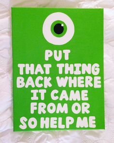 Monster's Inc. Mike Wazowski Canvas Quote // by Sponsored Sponsored Monster's Inc. Mike Wazowski Canvas Quote // by Monsters Inc Quotes, Monsters Inc Crafts, Monsters Inc Decorations, Monsters Inc Nursery, Disney Diy, Disney Crafts, Diy Painting, Painting & Drawing, Summer Painting