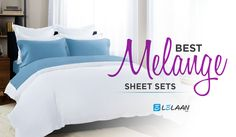 #Lelaan is offering up to 55% off on Melange sheet sets in this holiday season with FREE SHIPPING and 30 days easy return policy. To keep you comfortable in long winters, Melange sheets are the best linen sheets to choose and decorate your bedroom. Buy from lelaan store.