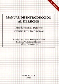 Manual de introducción al derecho : introducción al derecho, derecho civil patrimonial Bercal, 2021 Civilization, Nova, Civil Rights