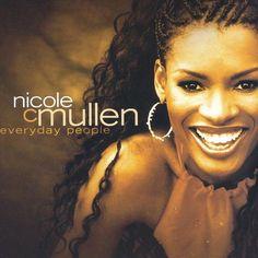 Music of My Heart--Nicole C. Mullen