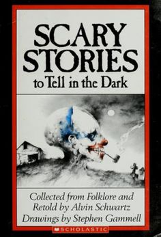 SCARY STORIES to Tell in the Dark is a collection of scary stories by Alvin Schwartz. Grown as hell and these stories still scare the crap out of me!