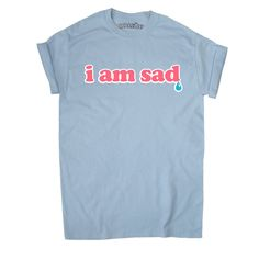 I Am Sad Teardrop T-Shirt Unisex Kawaii Crybaby Grunge Pastel Pink... ($18) ❤ liked on Polyvore featuring tops, t-shirts, black, women's clothing, pastel t shirts, yellow tee, grunge tops, unisex tops and pink top