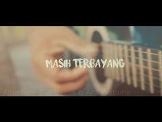 Masih Terbayang - Official Music Vidio ( Reupload )