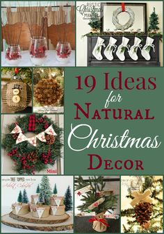 From Pinecones to evergreen garland, Natural Christmas Decor is my favorite. Check out these awesome DIY ideas for your Christmas Decor!