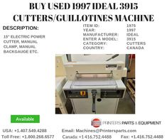Printer's Parts & Equipment Offer 1997 IDEAL 3915 Cutters/Guillotines Machine at worldwide. For more nformation, call us @ / Printer, Printers