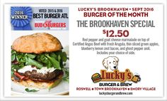 """All we can say is """"WOW!"""" You have got to try Lucky's Brookhaven Special...Served all month long!  Red Pepper & Goat Cheese Marmalade on top of Certified Angus Beef with Fresh Arugula, Thin-Sliced Green Apples, Blueberry Lemon Zest Bacon & Ghost Pepper Aioli. Served with your choice of side."""