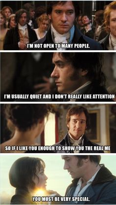 I'm not open to many people. I'm usually quiet and I don't really like attention. So if I like you enough to show you the real me, you must be very special. Mr. Darcy - INTJ Pride and Prejudice (2005)