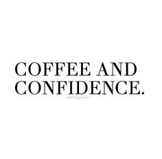 That's all it takes!!! #QuoteOfTheDay #MondayMotivation #coffee #confidence #ConsciousNChic