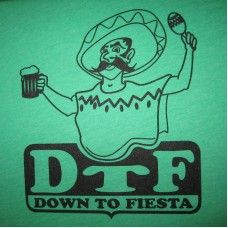 Men's Down To Fiesta T-Shirt  #betterthanreallifetees Better Than Real Life Tees