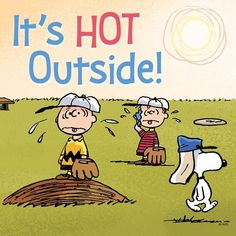 'It's Hot Outside!', Summer's here, Charlie Brown, Linus and Snoopy. Peanuts Gang, Peanuts Cartoon, Charlie Brown And Snoopy, Snoopy Cartoon, Snoopy Comics, Peanuts Comics, Fun Comics, Charles Shultz, Snoopy Pictures