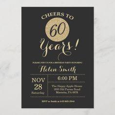 60th Birthday Invitation Black and Gold Glitter Birthday Cheers, 70th Birthday Parties, Gold Birthday, Birthday Ideas, Glitter Birthday, Birthday Gifts, Women Birthday, Birthday Fun, Birthday Decorations