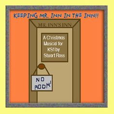 KEEPING MR INN IN THE INN Easy-to-use, all-age Christmas Nativity: http://www.learn2soar.co.uk/christmas-nativity-plays/keeping-mr-inn-christmas-nativity-play