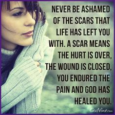 Never be ashamed...