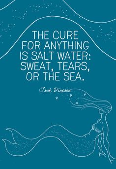 """""""The cure for anything is salt water: sweat, tears, or the sea."""" Isak Dinesen - Beautiful Quotes for Ocean Lovers - Photos Source by livinglycom quotes Summer Beach Quotes, Sea Quotes, Water Quotes, Life Quotes, Float Quotes, Cute Quotes For Girls, Diving Quotes, Mermaid Quotes, Sup Yoga"""