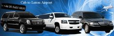 Cab to Luton Airport, Taxi from Luton Airport, Luton Airport Taxi Fares, Taxi to Luton Taxi