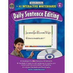 Interactive Learning: Daily Sentence Editing (Gr. 6) - Books - Language Arts Literacy:  Use these fully interactive products to teach students important skills in grammar, punctuation, and spelling. The self-correcting activities work on ALL brands of interactive whiteboards. The activities are fun, but they aren't gimmicks; they're based on standards and benchmarks. The product comes with 270 sentences that need to be edited.