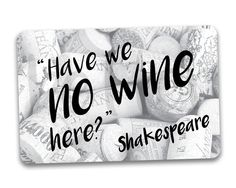 #fridgemagnets #magnets WINE Fridge Magnet. Have We No Wine Here? Shakespeare Quote. by BetterMagnets