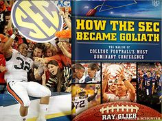 How The SEC Became Goliath        The SEC developed into the premier conference in college football for several reasons. One factor was that it was the first to stage a conference championship game. In How The SEC Became Goliath, veteran sportswriter Ray Glier examines the dynamics of why this game boosted the conference.