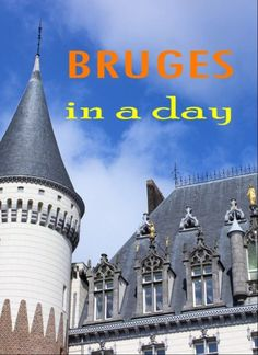 7 Tips for a Great Day out in Bruges, Belgium. A wonderful Medieval city. Enjoy the canals, the market squares, the architecture and sitting around drinking Belgian Beer and munching moules frites or chocolate!