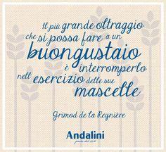 Buon appetito da Pastificio Andalini!! #Andalinilatuapasta #buongustaio #citazione #pasta #ricetta #vivalapasta www.andalini.com