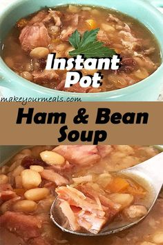 Delicious Instant Pot Ham and Bean Soup recipe using a leftover ham bone and dry beans. #hamandbeansoup #beansoup #instantpot #instantpothamandbeansoup #hambone #ham #makeyourmeals
