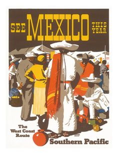 see Mexico this year * Southern Pacific (The West Coast Route) #travel #poster 1960s