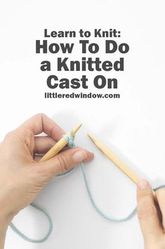 Learn how to start your knitting project with a knitted cast on! Knitted Cast on is a great cast on for beginning knitters. Learn how to start your knitting project with a knitted cast on! Knitted Cast on is a great cast on for beginning knitters. Beginner Knitting Projects, Knitting Basics, Knitting Stiches, Knitting For Beginners, Knitting Tutorials, Knitting Ideas, Knitting Needles, Knitting Humor, Knit Stitches