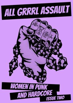 """Image of """"ALL GRRRL ASSAULT: Issue Two"""" zine"""