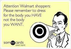 Walmart shoppers    You r already so please, BUY A FULL LENGTH MIRROR