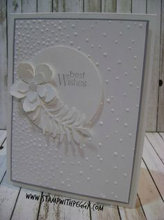 Stampin' Sisters Retreat, White on White cards, Botanical Builder Thinlits, StampwithPeggy.com