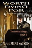 Worth Dying For (The Bruce Trilogy, #2)