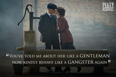 Love this quote from Mary in Peaky Blinders Season 2