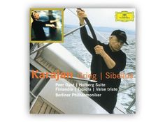 When the great Herbert von Karajan wasn't conducting, he liked nothing more than capsizing other people's boats with a mournful expression on his face.