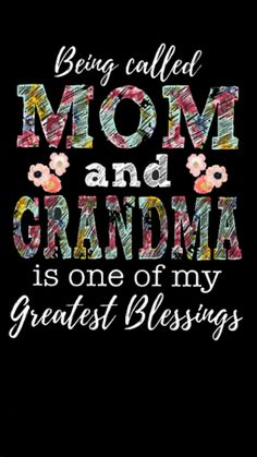 My greatest blessing! Mom Quotes, Cute Quotes, Words Quotes, Big Family Quotes, Child Quotes, Brother Quotes, Grandmother Quotes, Mom And Grandma, Grandma Sayings