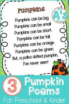 Poems are so much fun to use in preschool and kindergarten! And, these three poems are perfect for your pumpkins theme! Plus, the different formats will give you lots of ideas and activities to use them for! Preschool Poems, Kindergarten Poems, Fall Preschool, Preschool Activities, Therapy Activities, November Preschool Themes, Science Poems, Preschool Calendar, Preschool Halloween