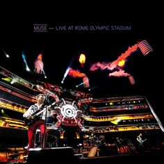 Muse: Live At Rome Olympic Stadium - a great live album but I liked H.A.A.R.P. better. #muse