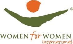 """Women for Women International- """"Women for Women International supports women in war-torn regions with financial and emotional aid, job-skills training, rights education and small business assistance so they can rebuild their lives."""" Click  to learn more about the different ways you and those close to you can get involved with Women for Women International."""