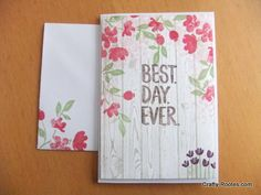 Best Day Ever (SAB) with Painted Petals and Hardwood. All supplies from Stampin' Up!
