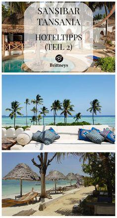 HOTELTIPPS SANSIBAR (TEIL 2) #Hoteltipps #Sansibar #Tansania