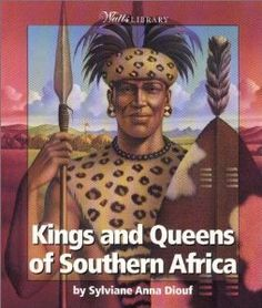Kings and Queens of Southern Africa (Watts Library): Sylviane A. Diouf, Sylviane Anna Diout: 9780531203743: Amazon.com: Books