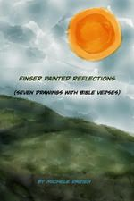 Finger Painted Reflections by Michele Darien