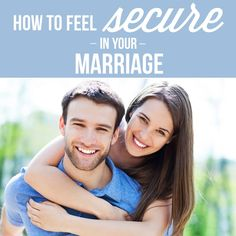We've compiled the top TEN ways you can start to feel secure in your marriage. From simple texts to retirement planning, our tips just may surprise you!