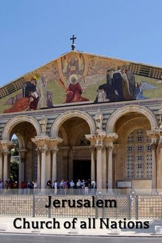 The Church of all Nations, in Jerusalem, stands next to the Garden of Gethsemane. It enshrines a section of bedrock where Jesus is said to have prayed before his arrest | A journey in the footsteps of Jesus